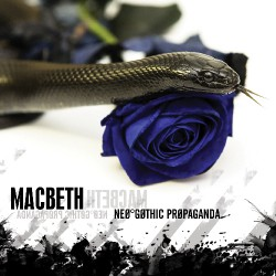 Macbeth - Neo-Gothic Propaganda - CD DIGIPAK