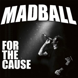 Madball - For The Cause - CD