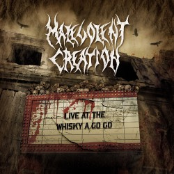 Malevolent Creation - Live at the Whisky a Go Go - LP