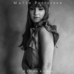 "Malin Pettersen - Alonesome - 7"" vinyl"
