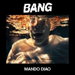 Mando Diao - Bang - CD DIGISLEEVE