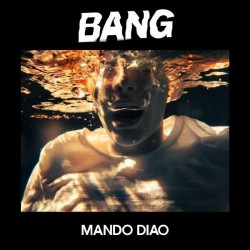 Mando Diao - Bang - LP
