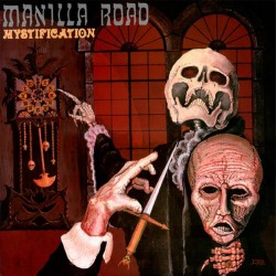 Manilla Road - Mystification - LP
