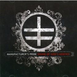 Manufacturer's Pride - Sound Of God' S Absence - CD