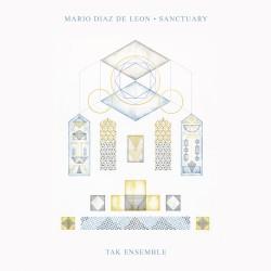 Mario Diaz De Leon - Sanctuary - LP Gatefold