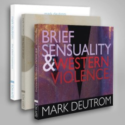 Mark Deutrom - The Silent Treatment + The Value Of Decay + Brief Sensuality & Western Violence - 3CD BUNDLE