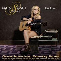 Mary Sarah & Friends - Bridges - CD