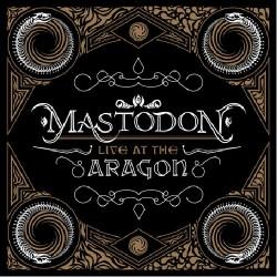 Mastodon - Live At The Aragon - CD + DVD