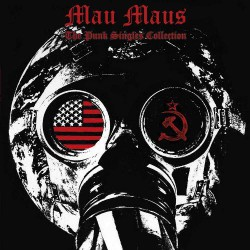 Mau Maus - The Punk Singles Collection - CD