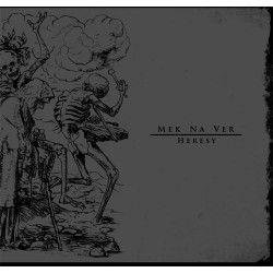 Mek Na Ver - Heresy - CD
