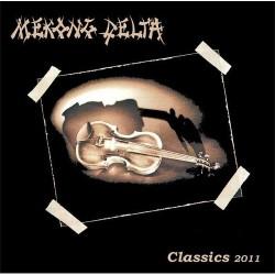 Mekong Delta - Classics 2011 - CD