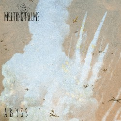 Melting Palms - Abyss - LP COLOURED