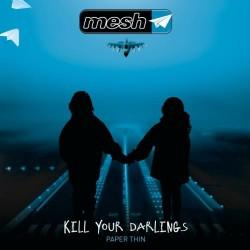 Mesh - Kill Your Darlings - CD EP