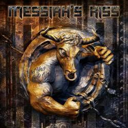 Messiah's Kiss - Get Your Bulls Out! - CD DIGIPAK