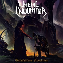 Metal Inquisitor - Unconditional Absolution - CD DIGIPAK