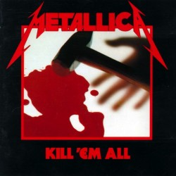Metallica - Kill 'Em All - CD DIGISLEEVE