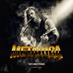 Metallica - The Early Years / Radio - LP