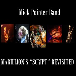 Mick Pointer Band - Marillion's Script Revisited - DOUBLE CD