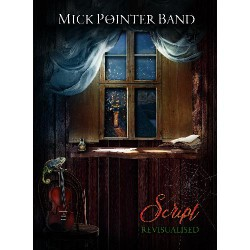 Mick Pointer Band - Script Revisualised - DVD