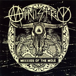 Ministry - Mixxxes Of The Mole - CD DIGISLEEVE