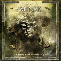 Minsk - With Echoes In The Movement of Stone - CD