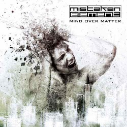 Mistaken Element - Mind Over Matter - CD SUPER JEWEL