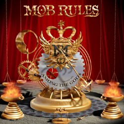Mob Rules - Among The Gods - CD