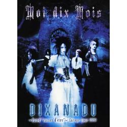 """Moi Dix Mois - Dixanadu fated """"Raison d'etre"""" - Europe Tour 2007 - DVD DIGIPAK"""