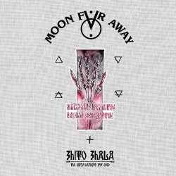 Moon Far Away - Zhito Zhala: The Early Harvest 1997-2010 - 5CD ARTBOOK