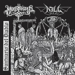 "Morbosidad - Kill - Santuario Del Diablo - 7"" vinyl"