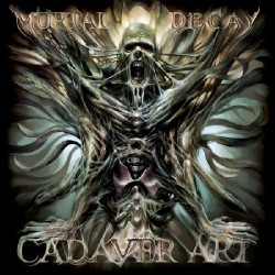 Mortal Decay - Cadaver Art - CD