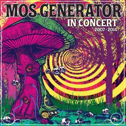 Mos Generator - In Concert 2007- 2014 - DOUBLE LP