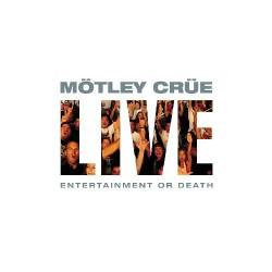 Mötley Crüe - Live: Entertainment Or Death - DOUBLE CD