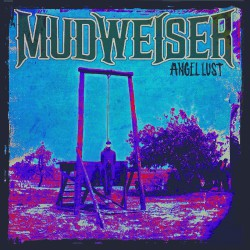 Mudweiser - Angel Lust - CD