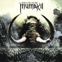 Mumakil - Behold the Failure - LP