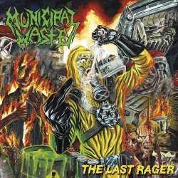 Municipal Waste - The Last Rager - CD EP