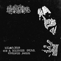 Mutiilation - Remains Of a Ruined, Dead, Cursed Soul - LP Gatefold Coloured