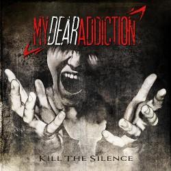 My Dear Addiction - Kill The Silence - CD