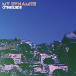 My Dynamite - Otherside - CD