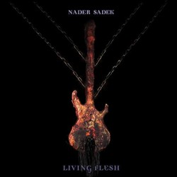 Nader Sadek - Living Flesh - CD + DVD Digipak
