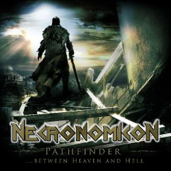 Necronomicon - Pathfinder... Between Heaven And Hell - CD
