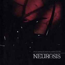 Neurosis - Official bootleg 02 Stockholm Sweden 10.15.99 - CD