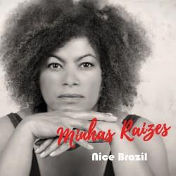 Nice Brazil - Minhas Raizes - CD