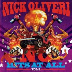 Nick Oliveri - N.O. Hits At All Vol.5 - CD DIGIPAK