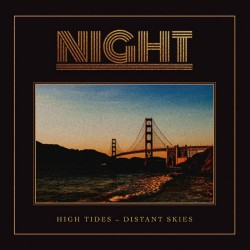 Night - High Tides - Distant Skies - CD DIGIPAK