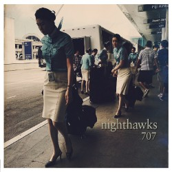Nighthawks - 707 - CD DIGIPAK