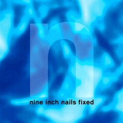 Nine Inch Nails - Fixed - Maxi single CD