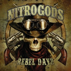 Nitrogods - Rebel Dayz - CD DIGIPAK