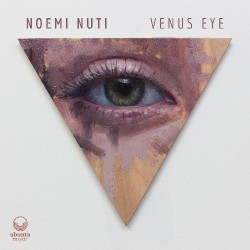 Noemi Nuti - Venus Eye - CD DIGIPAK