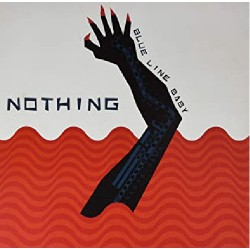 Nothing - Blue Line Baby - LP